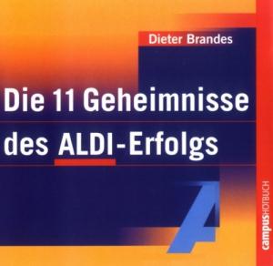 Die 11 Geheimnisse des ALDI-Erfolgs I Hörbuch