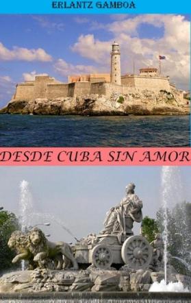 DESDE CUBA SIN AMOR