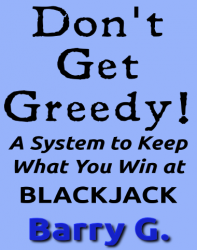 Don't Get Greedy!