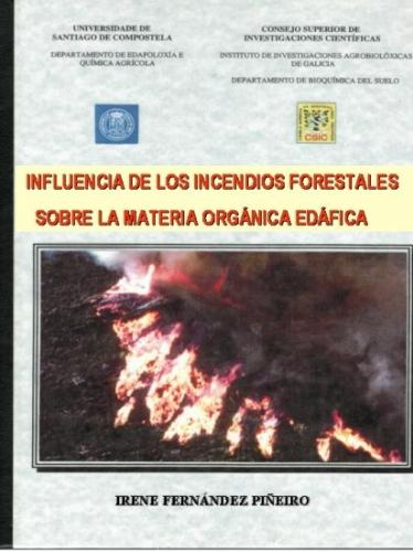 INFL. INCENDIOS FORESTALES SOBRE LA MATERIA ORGÁNICA EDÁFICA