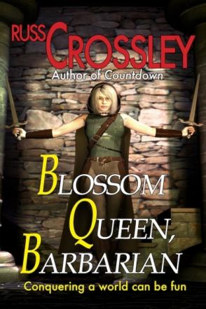 Blossom Queen, Barbarian