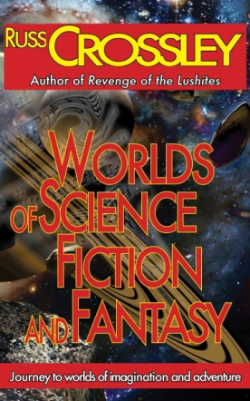 Worlds of Science Fiction and Fantasy