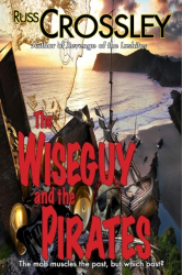 The Wiseguy and The Pirates