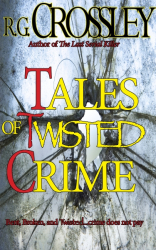 Tales of Twisted Crime