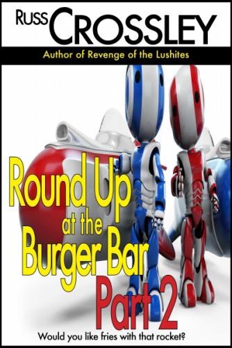 Round Up At the Burger Bar Part 2