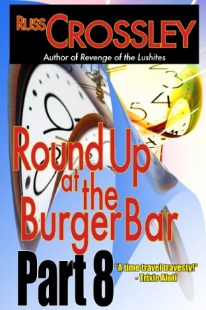 Round Up At The Burger Bar: Part 8