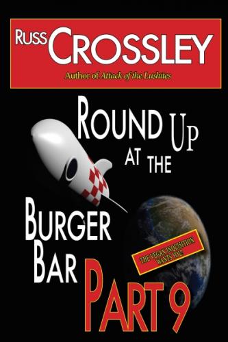 Round Up At The Burger Bar: Part 9