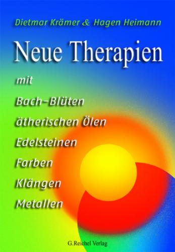 Neue Therapien mit Bach-Blüten, ätherischen Ölen...