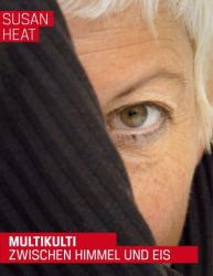 Multikulti zwischen Himmel und Eis - Frauenliebe