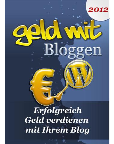 Geld mit Bloggen
