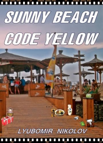 Sunny Beach - Code Yellow /Sonnenstrand - Bulgarien/