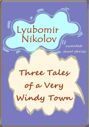 Three tales of a Very Windy Town