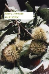 Maronen oder Kastanien - eine Delikatesse