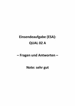 Qualitätsmanagement: Einsendeaufgaben für Fernkurs QUAL 02 A