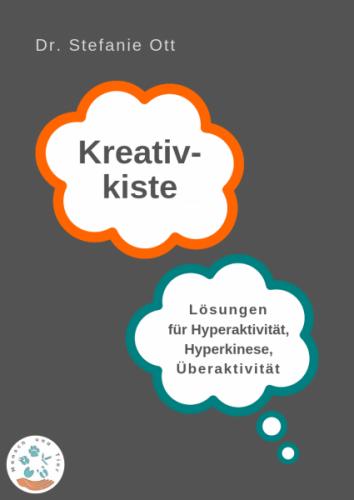 Kreativkiste - Hyperaktivität, Hyperkinese, Überaktivität