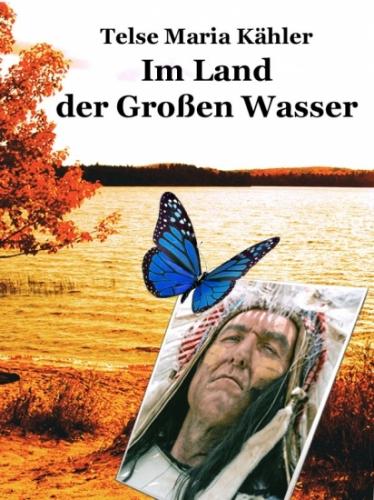 Im Land der Großen Wasser