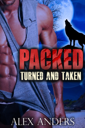 Turned and Taken (Packed 1 & 2)