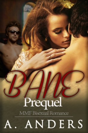 Bane: Prequel (MMF Bisexual Romance)