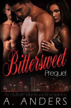Bittersweet: Prequel (MMF Bisexual Romance)