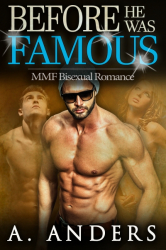 Before He Was Famous: MMF Bisexual Romance