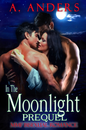 In The Moonlight: Prequel (MMF Bisexual Romance)