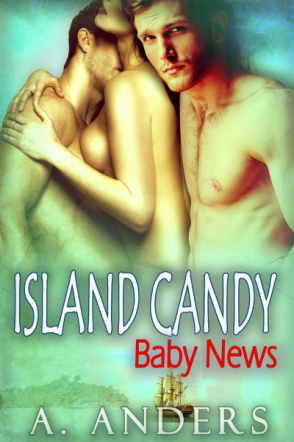 Island Candy: Baby News (MMF Bisexual Romance)