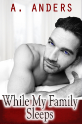 While My Family Sleeps: An MMF Bisexual Threesome with MM
