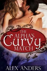 The Alpha's Curvy Match (Paranormal BBW Shape Shifter Romanc