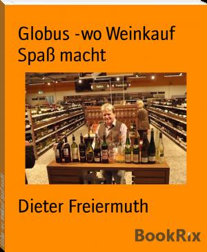 Globus - Wo Weinkauf Spaß macht