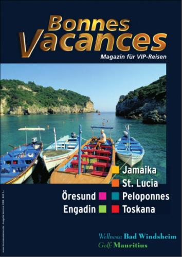 Bonnes Vacances - Engadin, Jamaika, Öresund, Peloponnes, ...