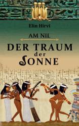 Am Nil 1 - Der Traum der Sonne