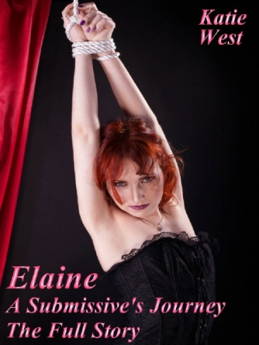 Elaine - A Submissive's Journey