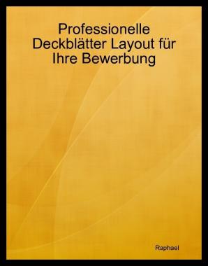 Professionelle Deckblätter Layout für Ihre Bewerbung
