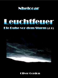 Leuchtfeuer 2 - Die Ruhe vor dem Sturm