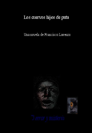 LOS CUERVOS HIJOS DE PUTA