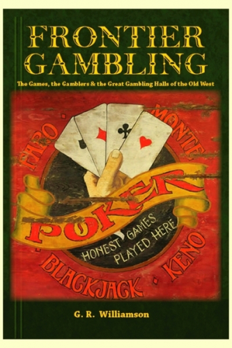 Frontier Gambling