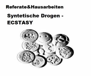 ECSTASY - Referat / Hausarbeit