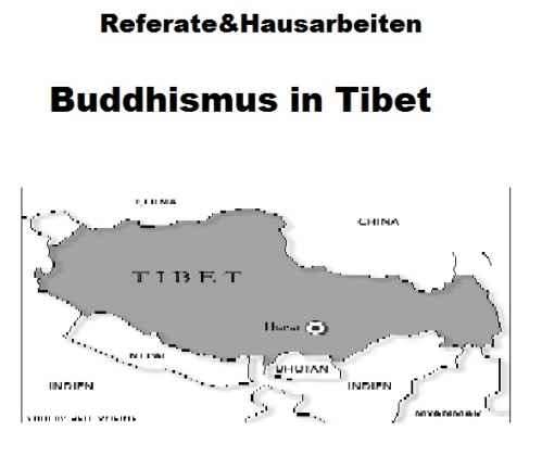 Buddhismus in Tibet - Referat / Hausarbeit