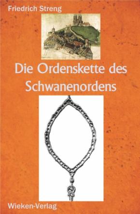 Die Ordenskette des Schwanenordens zu Brandenburg und Ansbac