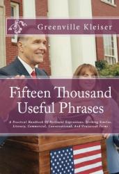 Fifteen Thousand Useful Phrases