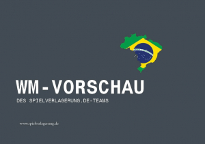 Spielverlagerung WM-Vorschau