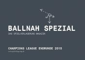 Ballnah Champions-League Spezial 2015