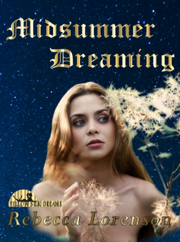 Midsummer Dreaming