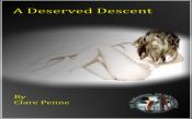 A Deserved Descent