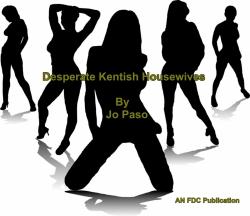 Desperate Kentish Housewives