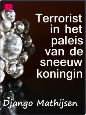 Terrorist in het paleis van de sneeuwkoningin