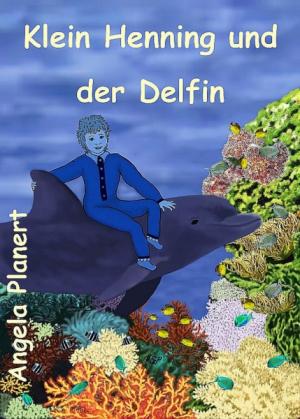 Klein Henning und der Delfin
