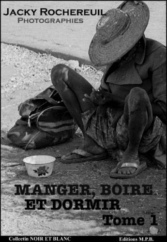 Manger, Boire et Dormir - Tome 1