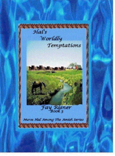 Hal's Worldly Temptations - book 3