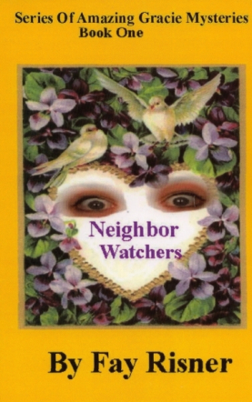 Neighbor Watchers - book 1